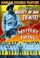 Where's My Man, To-Nite? (1943)/Mystery In Swing (1940) On DVD